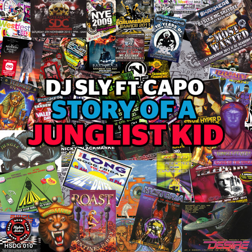 DJ SLY FT CAPO (STORY OF A JUNGLIST KID)