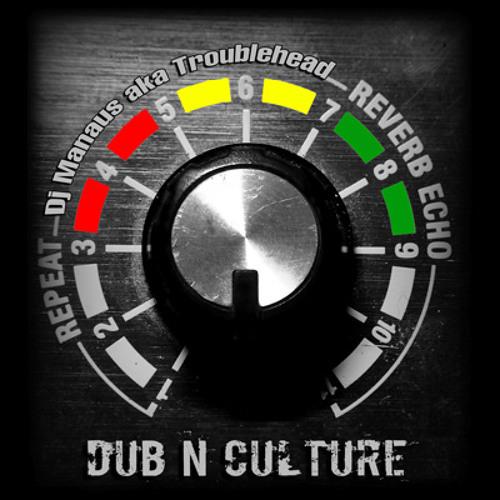 5-Troublehead - Dub'n Culture