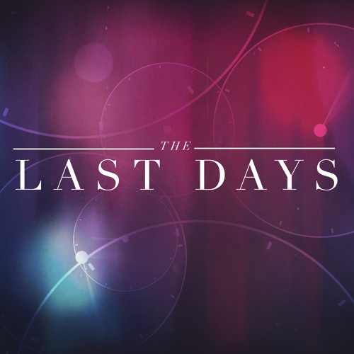 THE LAST DAYS - D Day (Part 4)