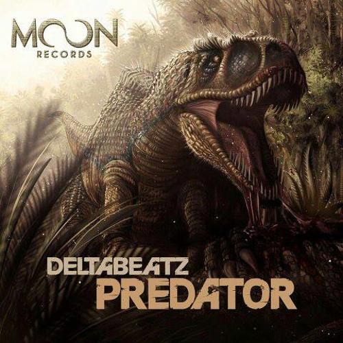 Deltabeatz - Predator (Original Mix Preview) [Moon Records]