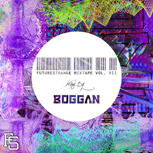 FutureStrange Mixtape Vol. VII - Boggan