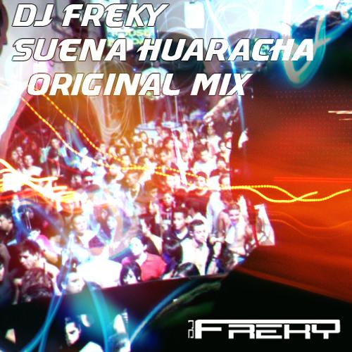 Suena Huaracha (Original Mix) DESCARGA FREE LINK EN DESCRIPCION