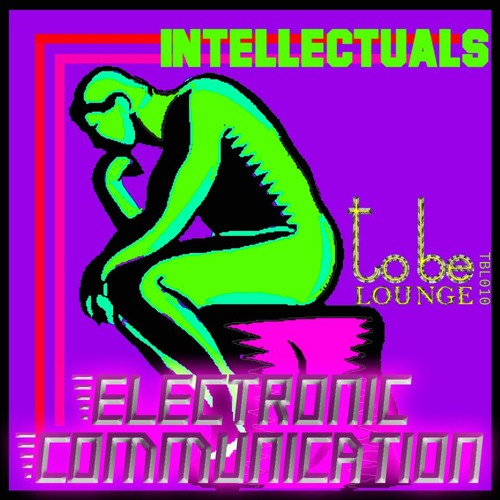 Intellectuals - Out now!  Buy it on Beatport.  http://www.beatport.com/release/intellectuals/1115581