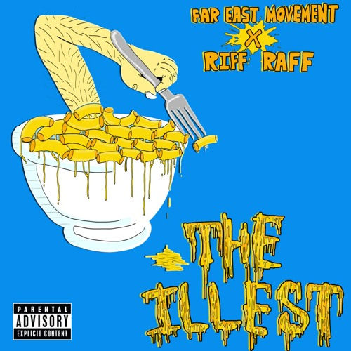 Far East Movement - The Illest (feat. Riff Raff)