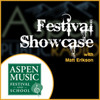 Festival Showcase - July 2nd, 2013