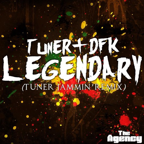 TuneR and DFK-Legendary (TuneR Jammin Remix)