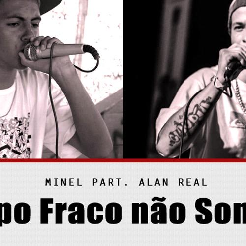 Minel Part. Alan Real - Papo Fraco Não Soma! (Prod. TECAL/Suricate)