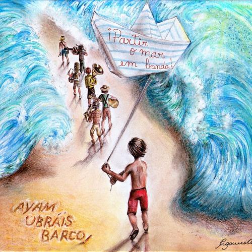 ¡Partir O Mar Em Banda! (álbum ligado / l'album complet / full album)