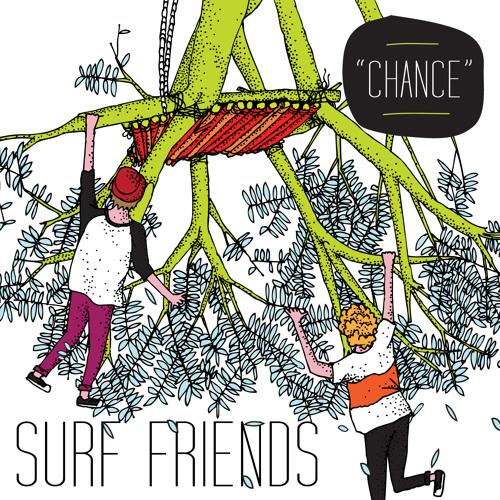 Surf Friends - Chance