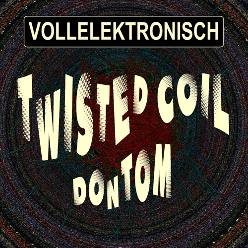 VE15_DonTom_(Twisted Coil EP.)_snippet