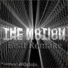 The Motion (Instrumental Remake)