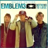 Nothing To Lose - Emblem3 (Live)