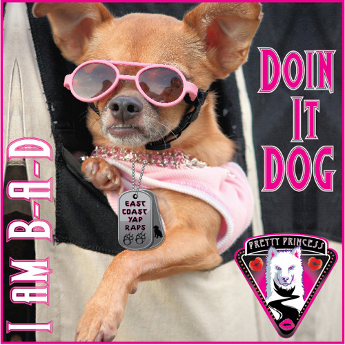 Doin It Dog (East Coast YAP RAPS)