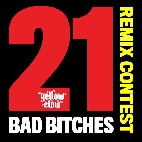 21 Bad Bitches (Veni Goes Wild Remix)
