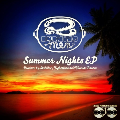 DMR015   Two Burning Men - Summer Nights EP