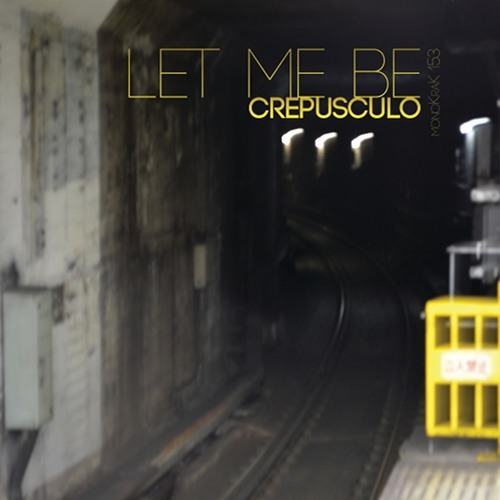 Crepusculo - let me be
