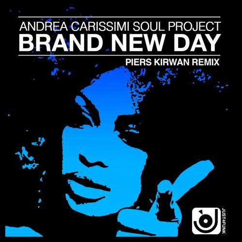 J4F016 : Andrea Carissimi Soul Project - Brand New Day (Piers Kirwan Remix)