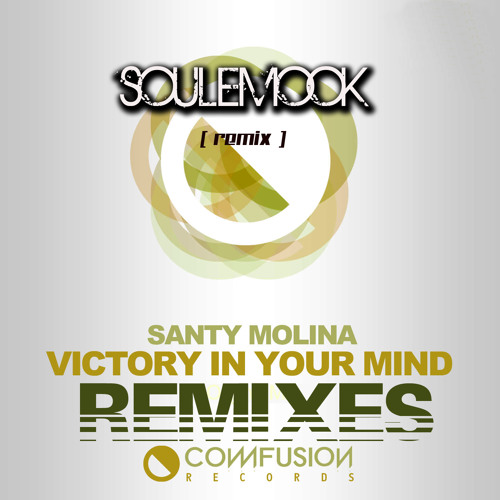 PREVIEW- Victory In Your Mind (SOULEMOOK Remix )