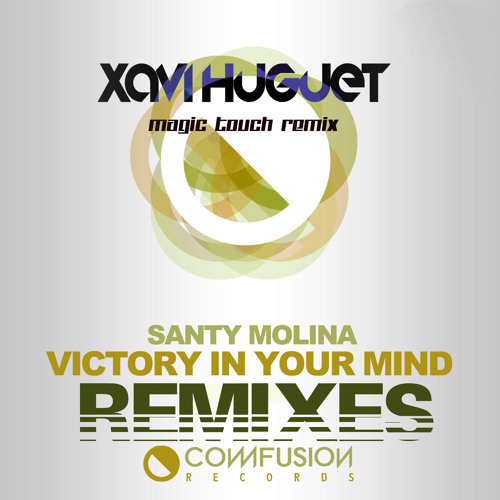 PREVIEW - victory in your mind - XAVI HUGUET ( Magic Touch Remix )