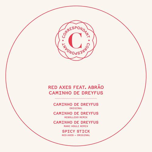 Red Axes feat. Abrão - Caminho De Dreyfus (Marc Houle Remix) | Correspondant Records | 2013