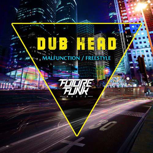 Dub Head - Malfunction(Original mix)[Future Funk dub]