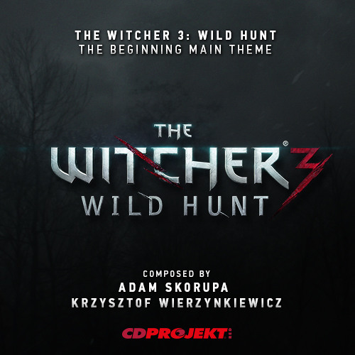 The Witcher 3 - The Beginning Main Theme