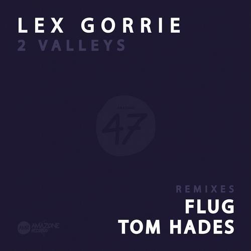 Lex Gorrie - Happy Valley (Tom Hades Remix) [Amazone Records]