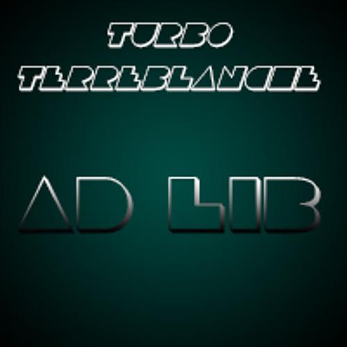 Turbo Terreblanche - Ad Lib (Original Mix)