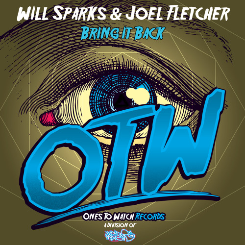 Will Sparks & Joel Fletcher - Bring It Back