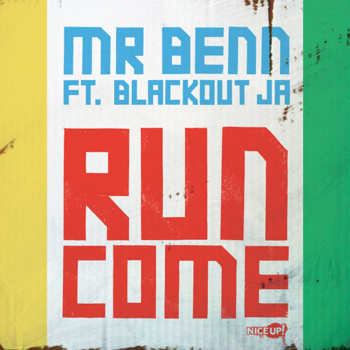 Run Come Ft. Blackout JA