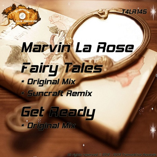 T4LR145 : Marvin La Rose - Fairy Tales (Suncraft Remix)