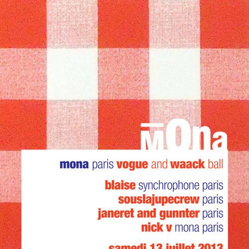 Mona Vogue & Waack Ball - La Java, Paris - 13/07/13