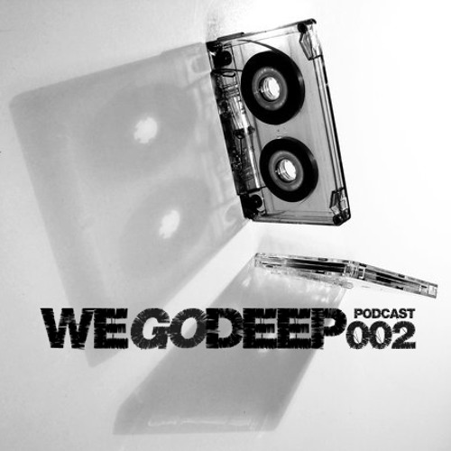 WeGoDeep Podcast 002 [July 2013]