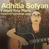 Adhitia Sofyan - Forget Jakarta