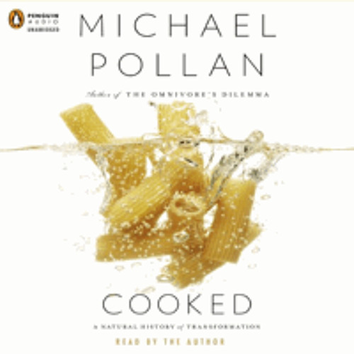 COOKED written and read by Michael Pollan