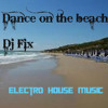 Dance on the beach - Dj Fix