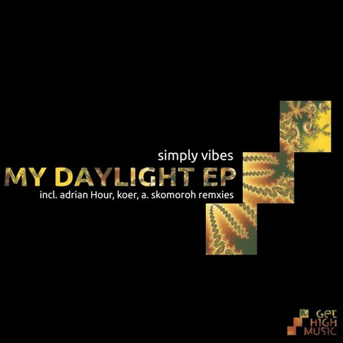 Simply Vibes - My Daylight (Original Mix) (Soon In Get High Music)