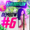 DEMBOW MIX VOL 6