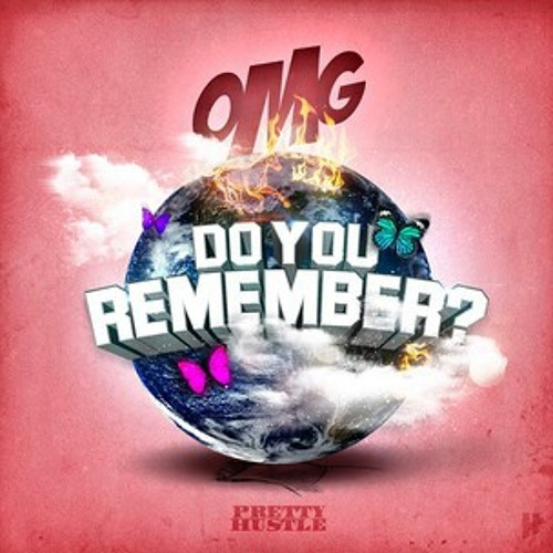 Do You Remember - OMG Girlz