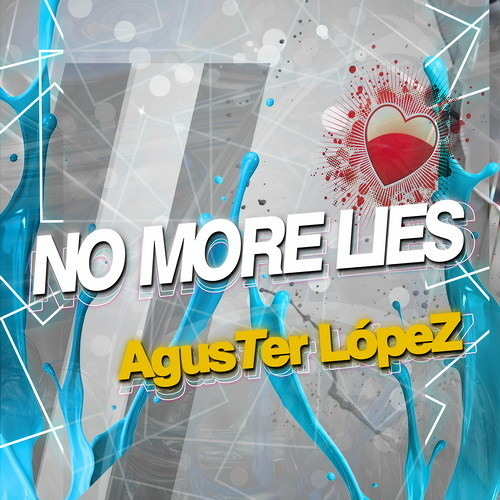 Aguster López - No More Lies (Original Mix)