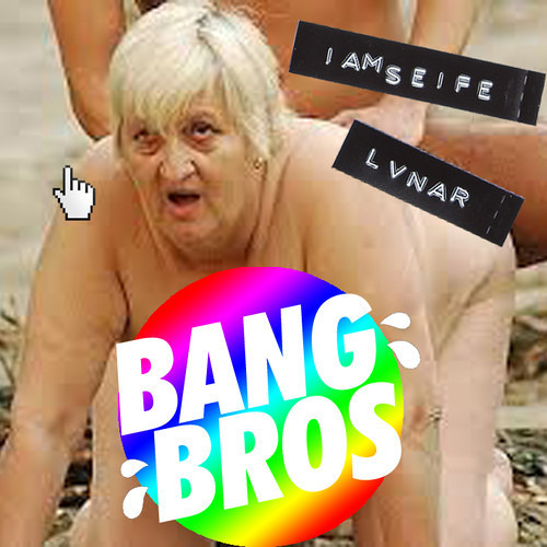 Bang Bros by IAMSEIFE & LVNAR