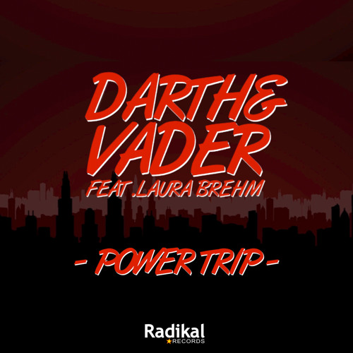 Darth & Vader ft Laura Brehm - Power Trip (Scoon & Delore Mix Radio Edit)