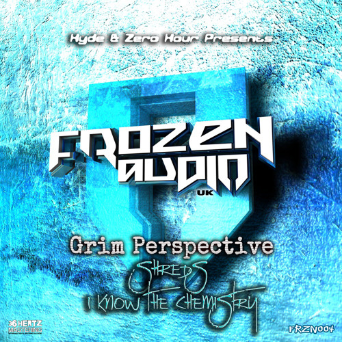 FRZN004 Grim Perspective - Shreds | I Know the Chemistry (OUT NOW)