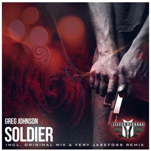 Greg Johnson - Soldiers (Fery Jasefoss Remix) preview [Zipped Records]