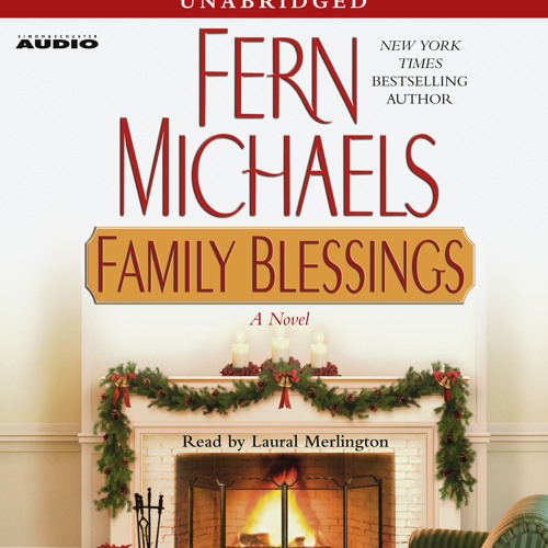 FAMILY BLESSINGS Audiobook Excerpt