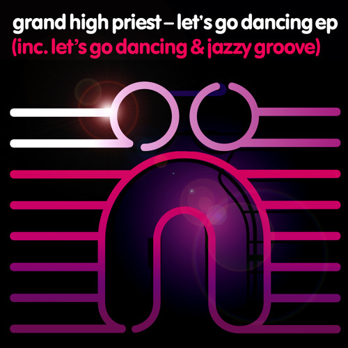 Grand High Priest - Let's Go Dancing EP : Nocturnal Groove