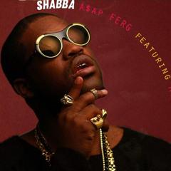 Shabba (Feat. ASAP Rocky)