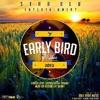 Aye You! - Early Bird Riddim