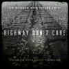 Tim McGraw - Highway Don't Care (James Strauss Remix)