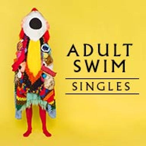 Adult Swim Singles 2013